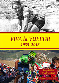 Viva la Vuelta!, by Lucy Fallon and Adrian Bell