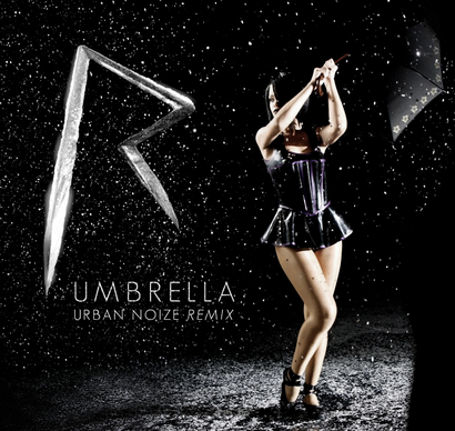 Rihanna_-_umbrella__2528urban_noize_remix_2529__2528fanmade_single_cover_2529_made_by_harrison_t_design