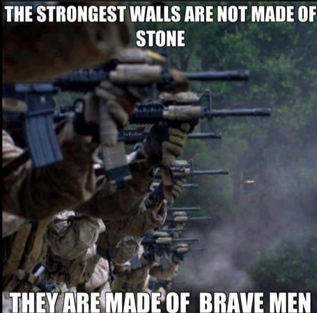 The-strongest-walls-are-not-made-of-stone-they-are-made-of-brave-men_medium