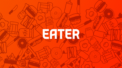 Eater National Has All Your Restaurant News