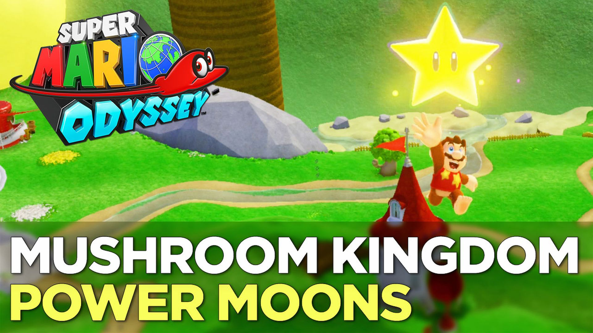Super Mario Odyssey Guide Mushroom Kingdom All Power Moon