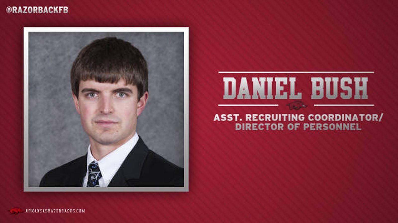 Daniel Bush Hired As Arkansas Assistant Recruiting