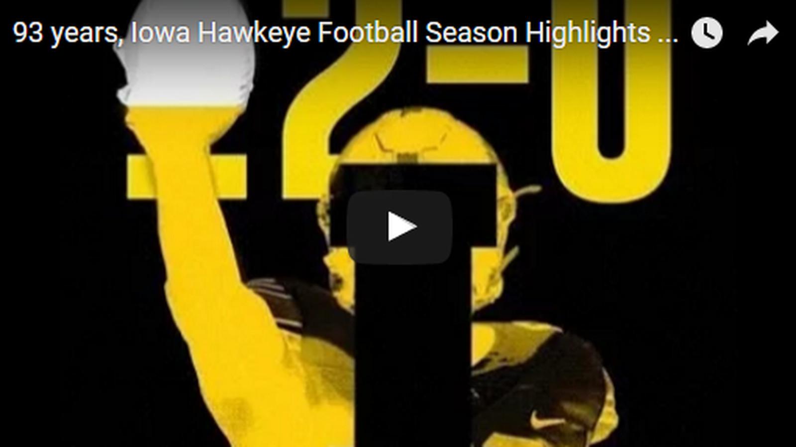 VIDEO: 93 years, Iowa Hawkeye Football Season Highlights ...