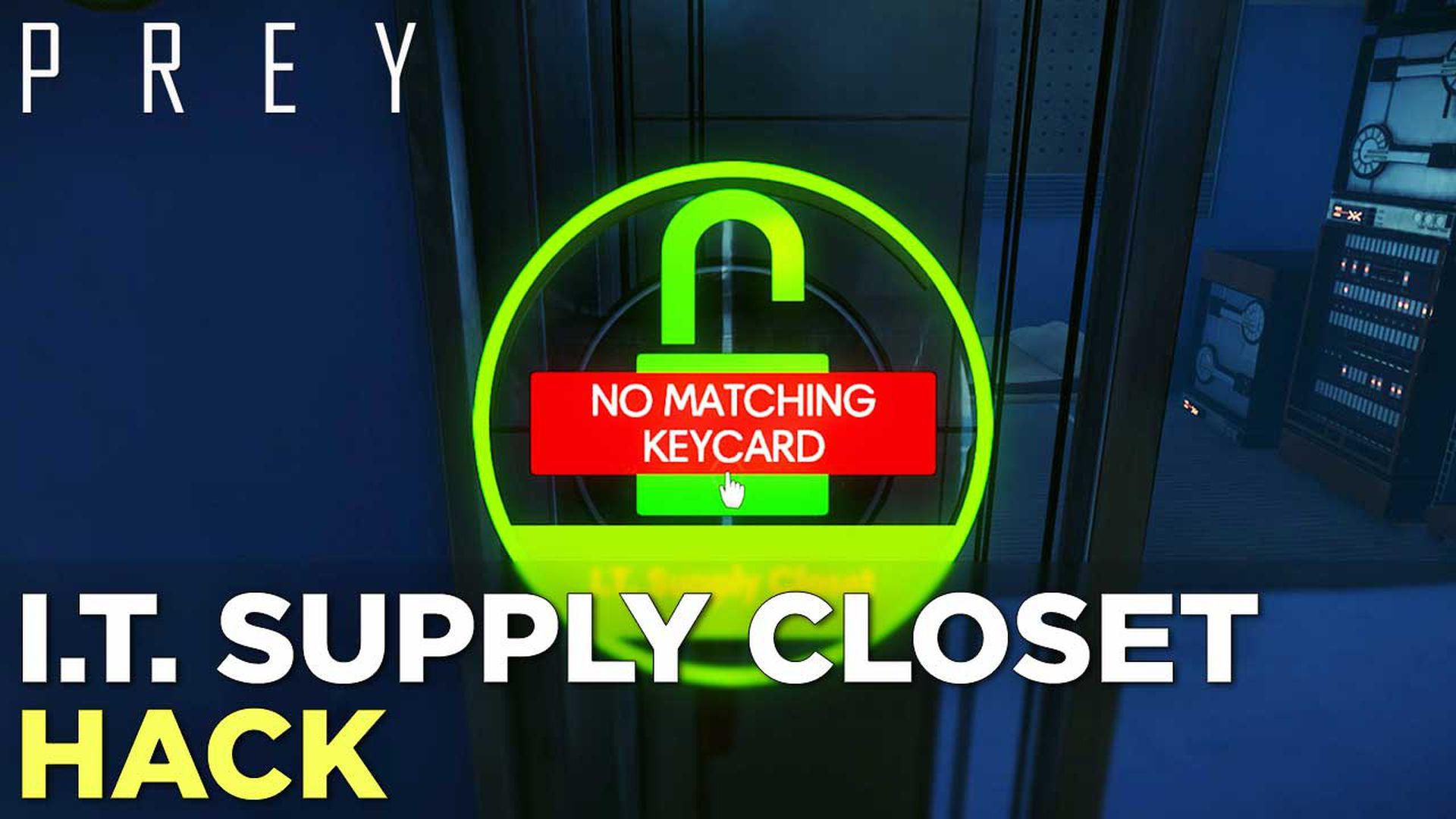 Prey guide: IT supply closet keycard - Polygon