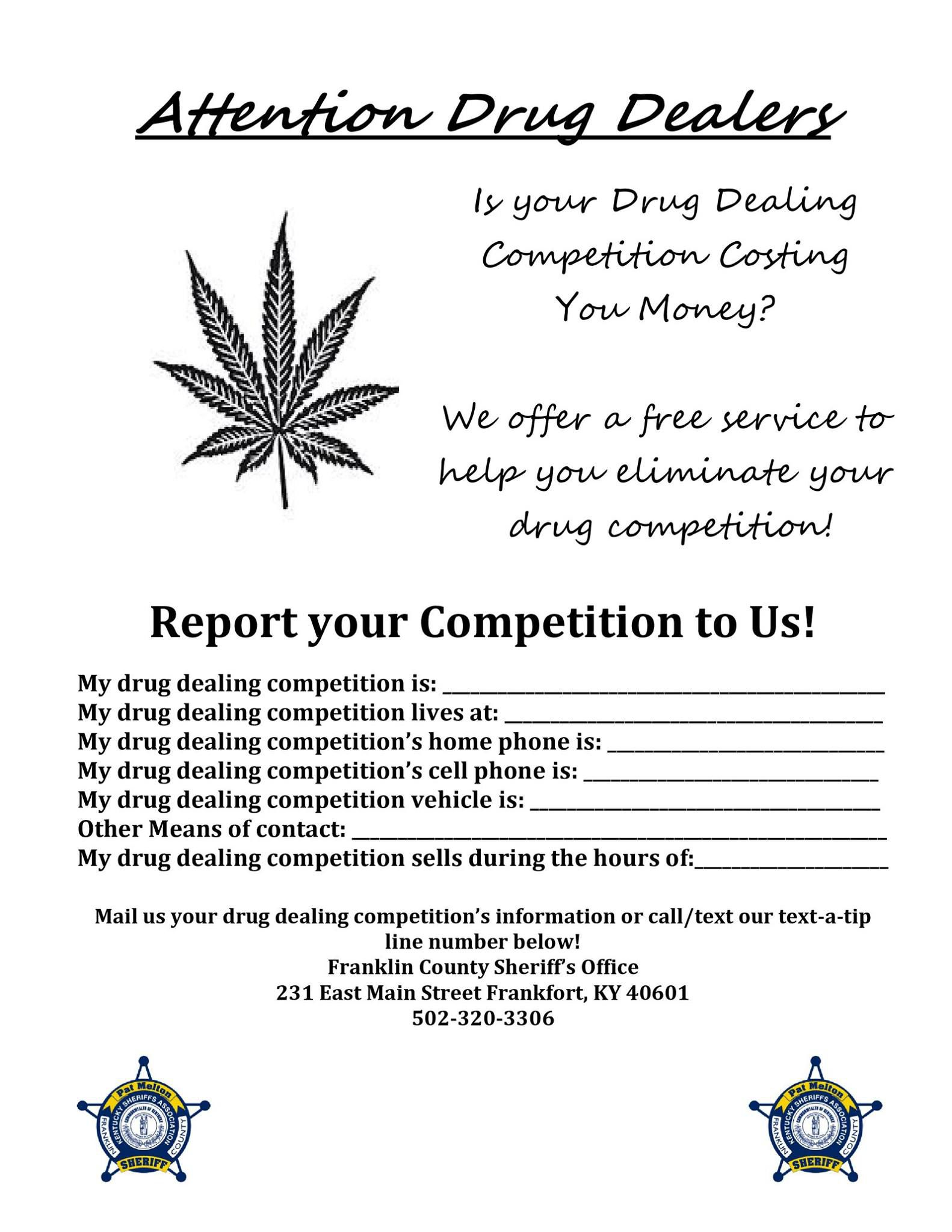 A form that lets drug dealers snitch on their competition.