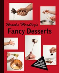 Brooks Headley Fancy Desserts