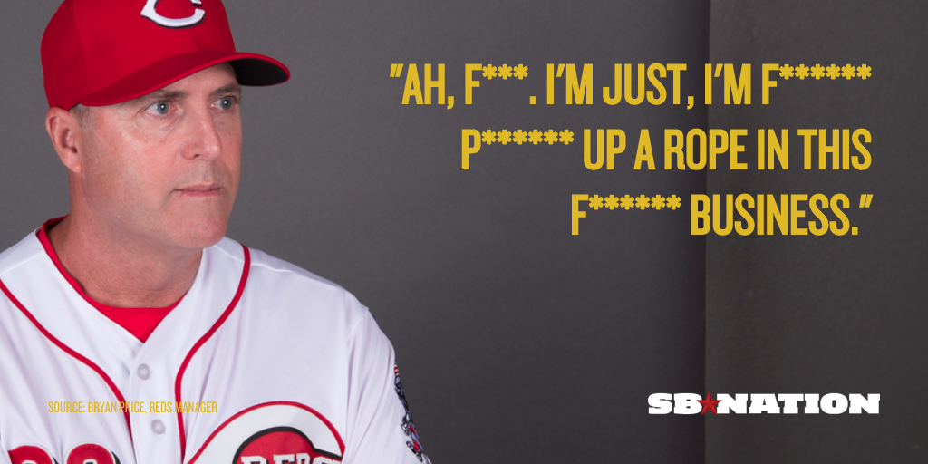 Reds Manager Goes On Tirade About Media Uses F Word 77 Times