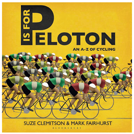 P Is For Peloton by Suze Clemitson and Mark Fairhurst