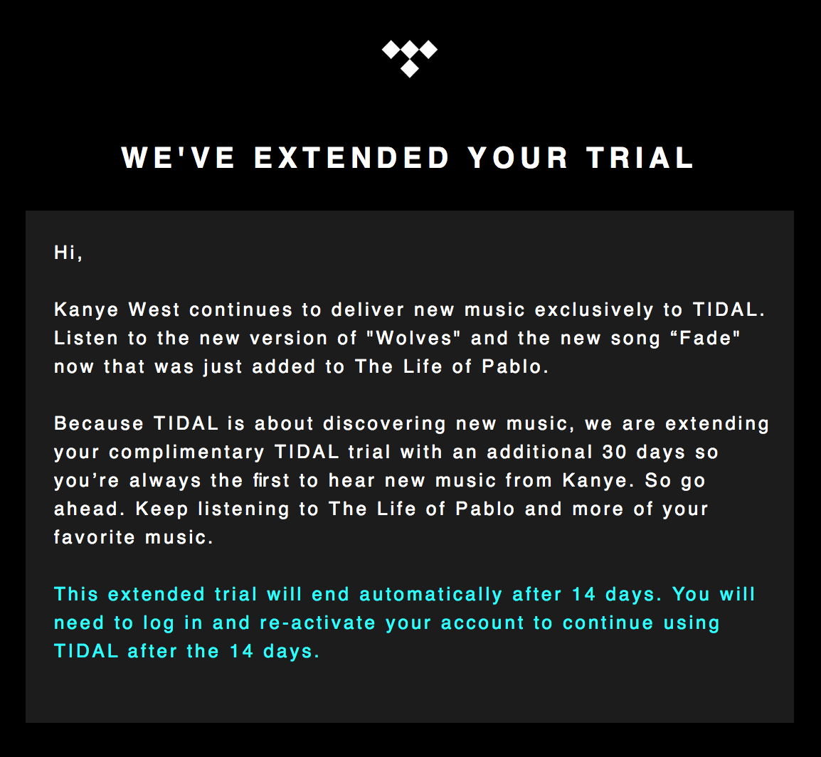 Worksheet Extend Free Trial tidal is extending free trials by a month to let users hear trial extended kanye