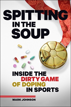 Spitting in the Soup by Mark Johnson