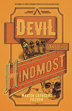 Martin Cathcart Froden - Devil Take The Hindmost