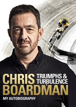 Triumphs and Turbulence, by Chris Boardman
