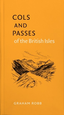 Cols and Passes of the British Isles, by Graham Robb