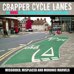 Crapper Cycle Lanes, by David Whelan