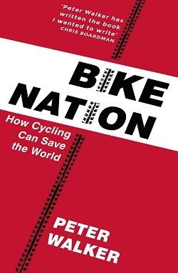 Bike Nation, by Peter Walker